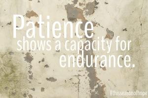 Patience | Season of Hope